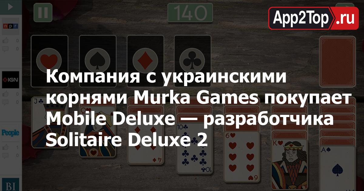 Компания с украинскими корнями Murka Games покупает Mobile Deluxe — разработчика Solitaire Deluxe 2