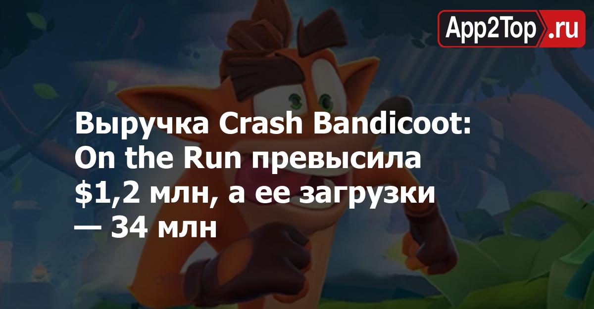 Выручка Crash Bandicoot: On the Run превысила $1,2 млн, а ее загрузки — 34 млн